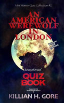 An American Werewolf in London Unauthorized Quiz Book