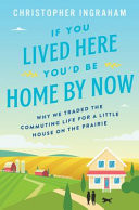 If You Lived Here You�d Be Home By Now