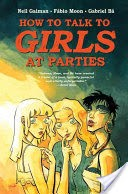 Neil Gaiman's How to Talk to Girls at Parties