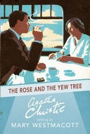 The Rose and the Yew Tree