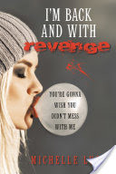 I�m Back and with Revenge
