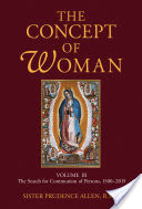 The Concept of Woman, Volume 3