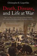 Death, Disease, and Life at War