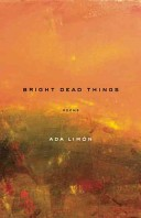 Bright Dead Things