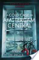 A Cold Case in Amsterdam Central