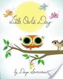Little Owl's Day