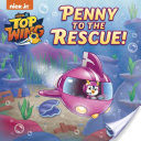 Penny to the Rescue! (Top Wing)