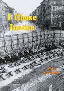 I Chose Justice