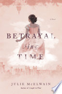 Betrayal in Time: A Novel (Kendra Donovan Mysteries)