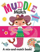 Muddle and Match