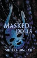 Masked Dolls