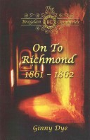 On to Richmond (# 2 in the Bregdan Chronicles Historical Fiction Romance Series)