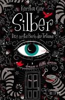 Silber - Das erste Buch der Tr�ume