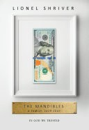 The Mandibles: A Family, 2029�2047