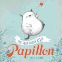 Papillon, Book 1 The Very Fluffy Kitty, Papillon