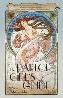 The Parlor Girl's Guide