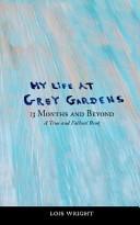 My Life at Grey Gardens