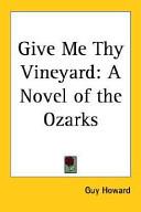 Give Me Thy Vineyard