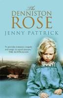 The Denniston Rose