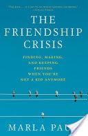 The Friendship Crisis