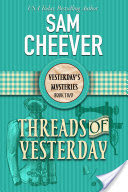 Threads of Yesterday (Yesterday's Paranormal Mysteries, Book 2)