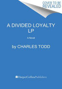A Divided Loyalty
