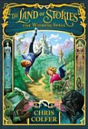 The Land of Stories 01. The Wishing Spell