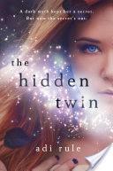 The Hidden Twin