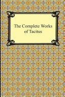 The Complete Works of Tacitus