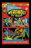 Werewolf By Night: The Complete Collection