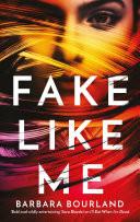 Fake Like Me