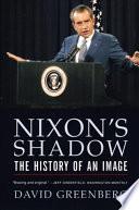 Nixon's Shadow