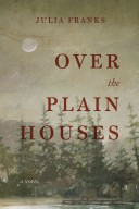 Over the Plain Houses