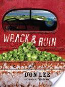 Wrack and Ruin: A Novel