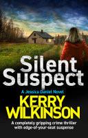 Silent Suspect: Jessica Daniel book 13