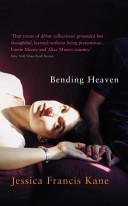 Bending Heaven