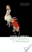 Alice�s Adventures in Wonderland (Collins Classics)