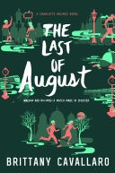 The The Last of August