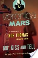 Veronica Mars (2): An Original Mystery by Rob Thomas