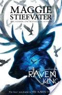 The Raven Boys Quartet 4: The Raven King
