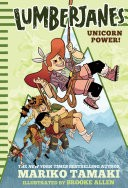 Unicorn Power! (Lumberjanes #1)