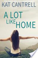 A Lot Like Home