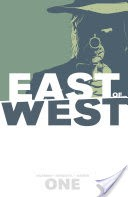 East of West, Vol. 1