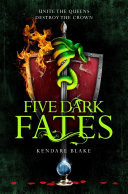 Five Dark Fates: Three Dark Crowns