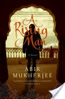 A Rising Man: A Novel