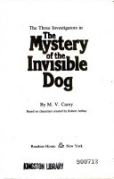 The three investigators in The mystery of the invisible dog