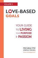 Love-Based Goals