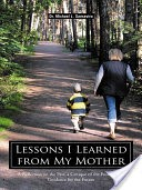 Lessons I Learned from My Mother