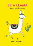 Be a Llama