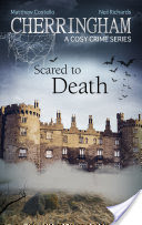 Cherringham - Scared to Death